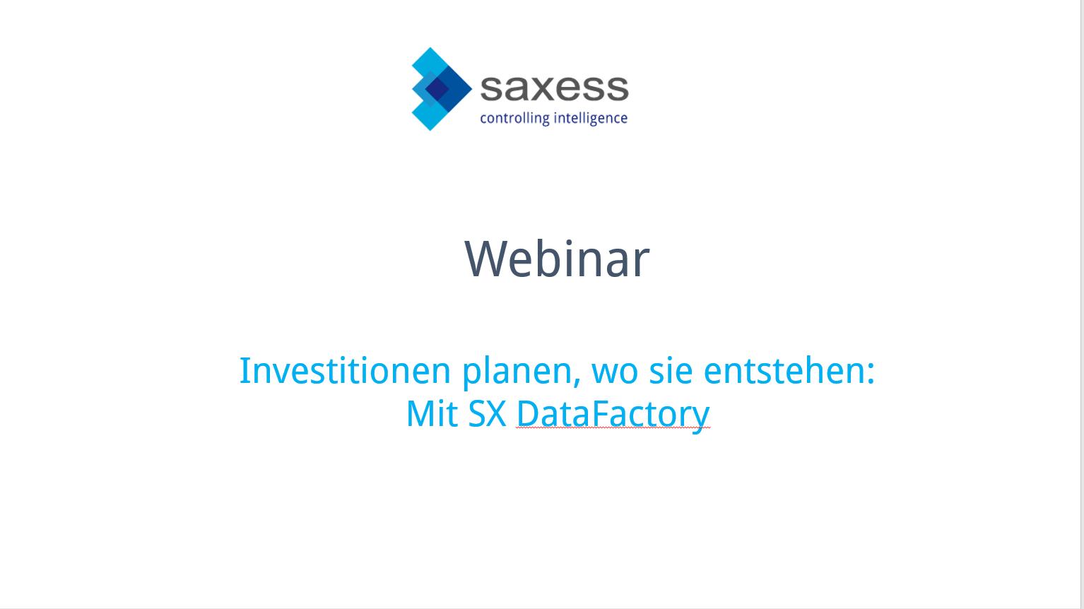 """Aufzeichnung Webinar """"Investitionen planen, wo sie entstehen"""" – Mit SX DataFactory"""